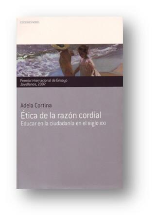 Recensione di francesca caputo a adela cortina tica de la razn cordial educar en la - Adela cortina libros ...
